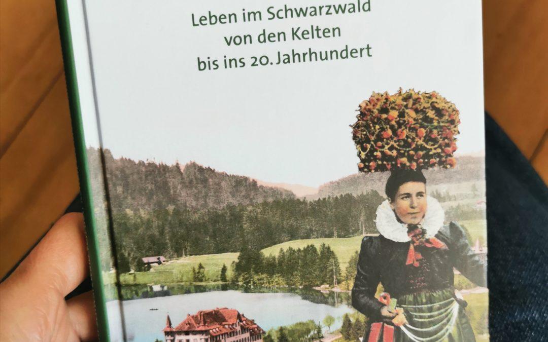 Was den Schwarzwald ausmacht – ein Buchtipp und eine Liebeserklärung